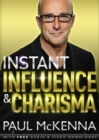 Instant Influence and Charisma - eBook
