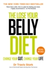 The Lose Your Belly Diet : Change Your Gut, Change Your Life - eBook