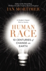 Human Race : 10 Centuries of Change on Earth - eBook