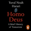 Homo Deus : A Brief History of Tomorrow - eAudiobook