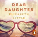 Dear Daughter - eAudiobook
