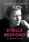 Sybille Bedford : An Appetite for Life - eBook