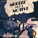 Murder has a Motive - eAudiobook