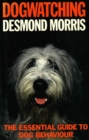 Dogwatching : The Essential Guide to Dog Behaviour - eBook