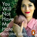 You Will Not Have My Hate - eAudiobook
