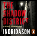 The Shadow District - eAudiobook