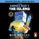 Minecraft: The Island : An Official Minecraft Novel - eAudiobook
