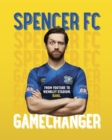 Gamechanger : From playing FIFA to owning my own club - eBook