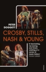 Crosby, Stills, Nash & Young : The Biography - eBook