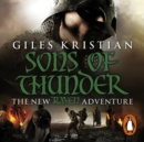 Raven 2: Sons of Thunder : (Raven: Book 2): A riveting, rip-roaring Viking saga from bestselling author Giles Kristian - eAudiobook