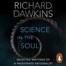 Science in the Soul : Selected Writings of a Passionate Rationalist - eAudiobook