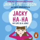 Jacky Ha-Ha: My Life is a Joke : (Jacky Ha-Ha 2) - eAudiobook