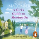 A Girl's Guide to Moving On : A New Beginnings Novel - eAudiobook