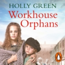 Workhouse Orphans - eAudiobook