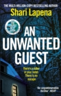 An Unwanted Guest : The chilling and gripping Richard and Judy Book Club bestseller - eBook