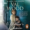 A Mother's Choice - eAudiobook