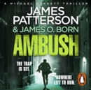 Ambush : (Michael Bennett 11). A pulse-pounding New York crime thriller - eAudiobook