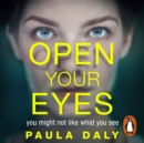 Open Your Eyes : an utterly gripping psychological suspense - eAudiobook
