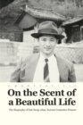 On the Scent of a Beautiful Life - eBook