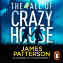 The Fall of Crazy House - eAudiobook