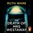 The Death of Mrs Westaway - eAudiobook