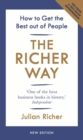 The Richer Way : How to Get the Best Out of People - eBook