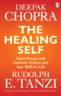 The Healing Self : Supercharge your immune system and stay well for life - eBook