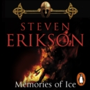 Memories of Ice : (Malazan Book of the Fallen: Book 3) - eAudiobook