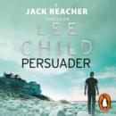Persuader : (Jack Reacher 7) - eAudiobook