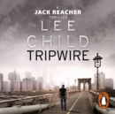 Tripwire : (Jack Reacher 3) - eAudiobook