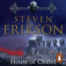 House of Chains : Malazan Book of the Fallen 4 - eAudiobook