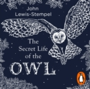 The Secret Life of the Owl - eAudiobook