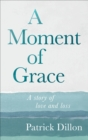 A Moment of Grace - eBook