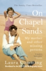 On Chapel Sands : My mother and other missing persons - eBook