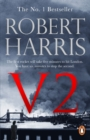 V2 : the new Second World War thriller from the #1 bestselling author