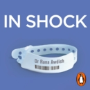 In Shock : How Nearly Dying Made Me a Better Intensive Care Doctor - eAudiobook