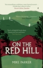 On the Red Hill : Where Four Lives Fell Into Place - eBook