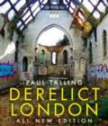 Derelict London: All New Edition - eBook