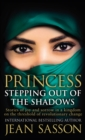 Princess: Stepping Out Of The Shadows - eBook
