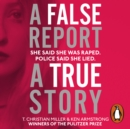 A False Report : The chilling true story of the woman nobody believed - eAudiobook