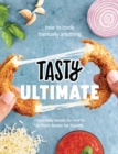 Tasty Ultimate Cookbook : How to cook basically anything, from easy meals for one to brilliant feasts for friends - eBook