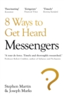 Messengers : Who We Listen To, Who We Don't, And Why - eBook