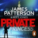 Private Princess : (Private 14) - eAudiobook