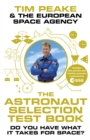 The Astronaut Selection Test Book : Do You Have What it Takes for Space? - eBook