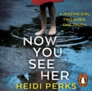 Now You See Her : The bestselling Richard & Judy favourite - eAudiobook
