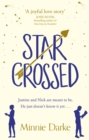 Star-Crossed : The heartwarming and witty romcom you won t want to miss - eBook