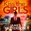 Kiss the Girls : (Alex Cross 2) - eAudiobook