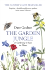The Garden Jungle : or Gardening to Save the Planet - eBook