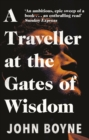 A Traveller at the Gates of Wisdom - eBook