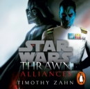 Thrawn: Alliances (Star Wars) - eAudiobook
